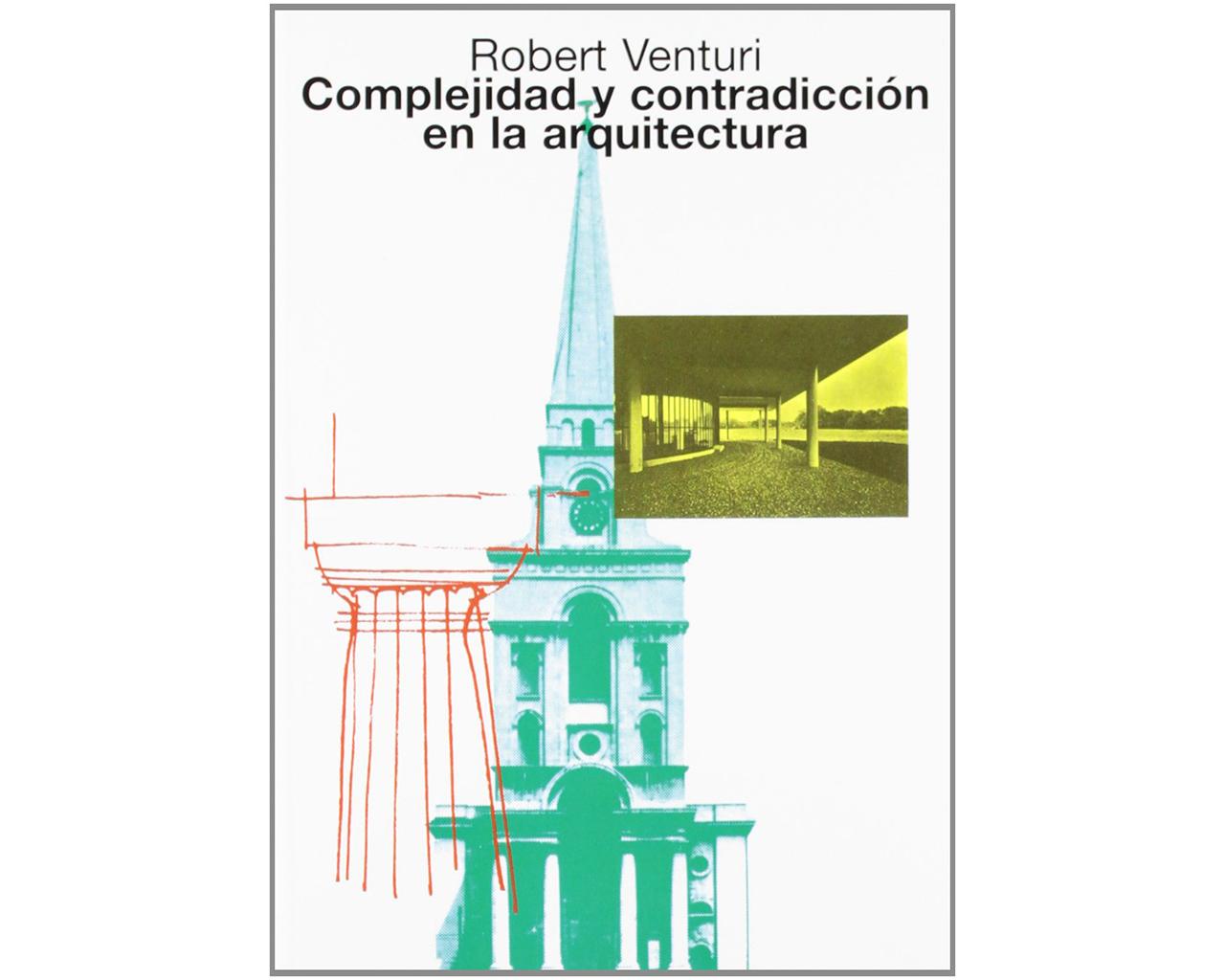 Portada del libro Complejidad y contradicción en la arquitectura de Robert Venturi